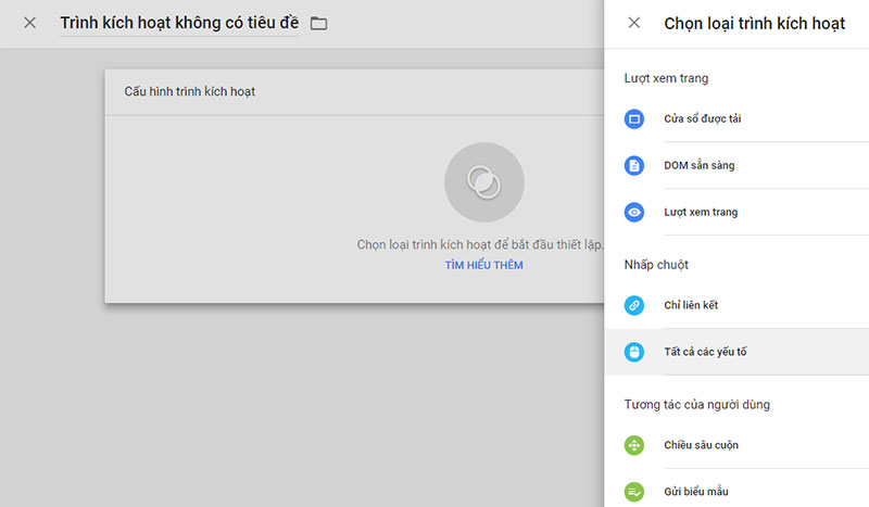 Chọn trình kích hoạt theo dõi sự kiện Click chuột trong Google Tag Manager